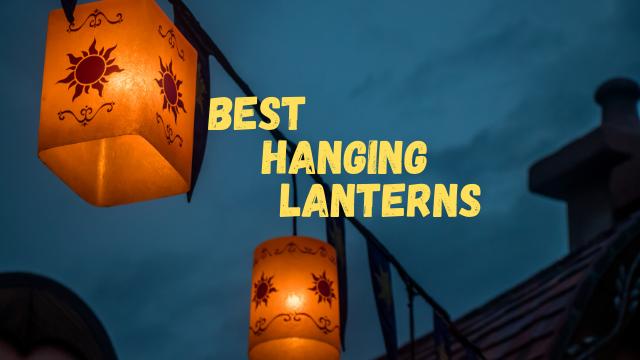 two lanterns hanging and a title saying best hanging lanterns