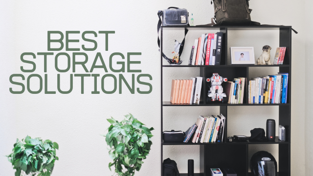 image of a shelf and title saying best storage solutions